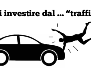Fatti investire dal traffico, ma da quello web